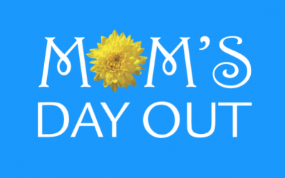 MOM'S DAY OUT 2016
