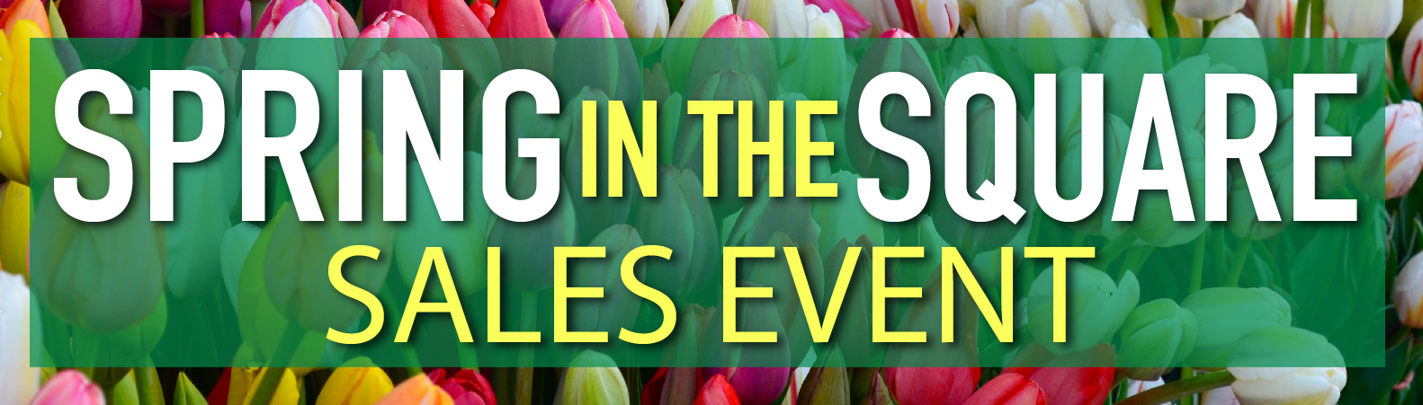 Spring In The Square Sales Event