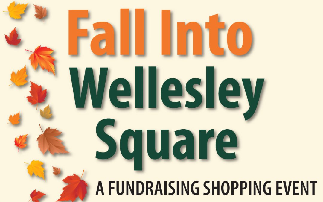 Fall Into Wellesley Square 2019